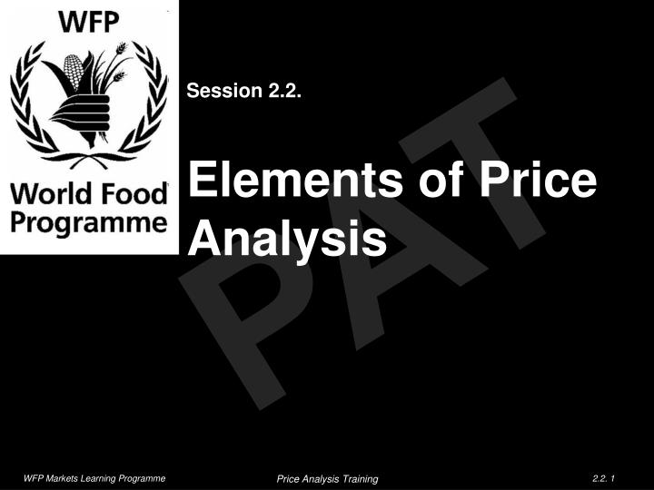 session 2 2 elements of price analysis n.