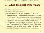 1 1 what does corporate mean4