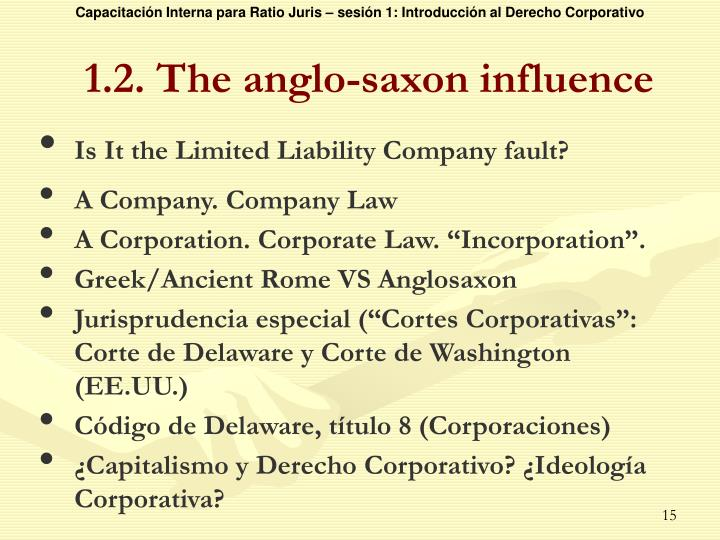 1.2. The anglo-saxon influence