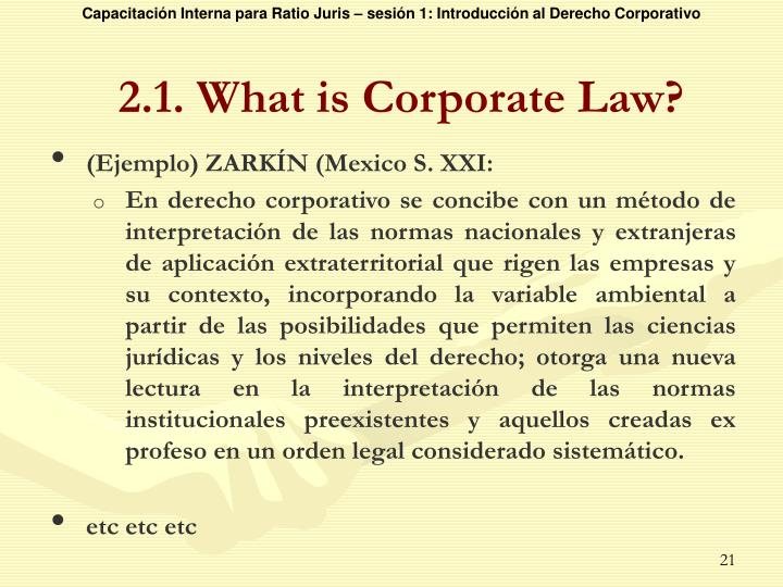 2.1. What is Corporate Law?