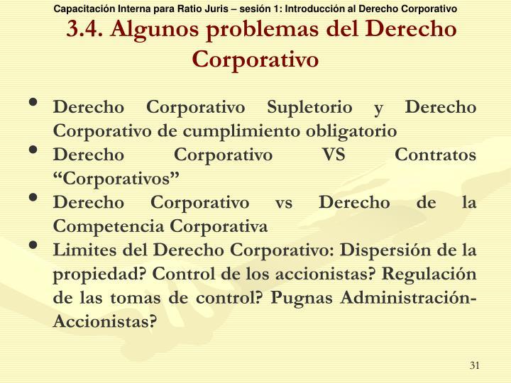 3.4. Algunos problemas del Derecho Corporativo