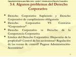 3 4 algunos problemas del derecho corporativo