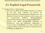 4 1 explicit legal framework3