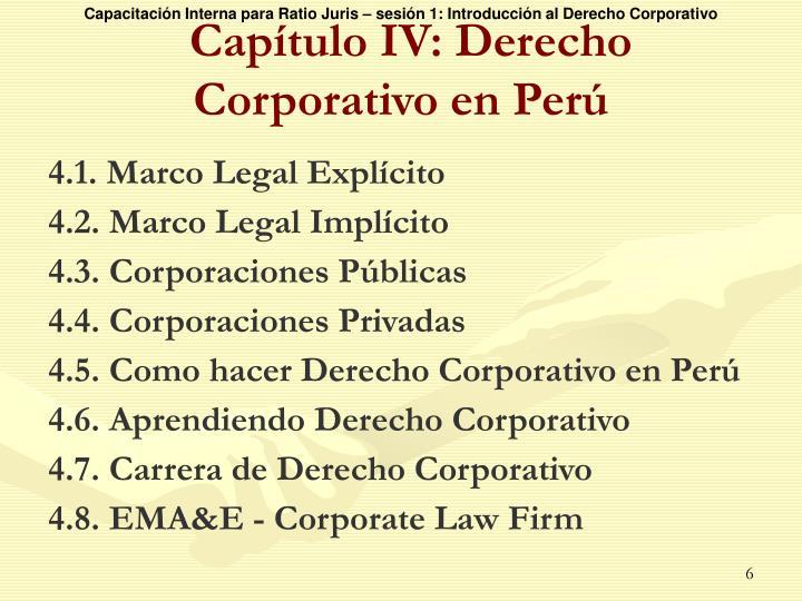Capítulo IV: Derecho Corporativo en Perú