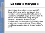 la tour marylin