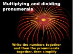 multiplying and dividing pronumerals