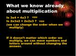 what we know already about multiplication
