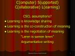 c omputer s upported c ollaborative l earning