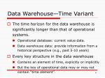 data warehouse time variant