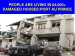 people are living in 84 000 damaged houses port au prince