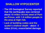 shallow hypocenter