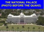 the national palace photo before the quake