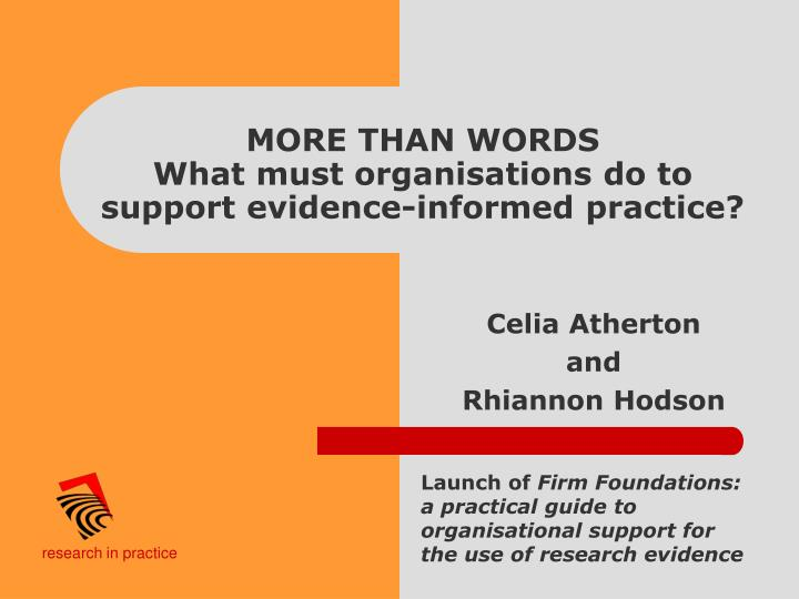 more than words what must organisations do to support evidence informed practice n.
