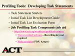 profiling tools developing task statements