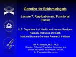 genetics for epidemiologists lecture 7 replication and functional studies