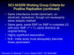 nci nhgri working group criteria for positive replication continued