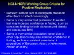 nci nhgri working group criteria for positive replication