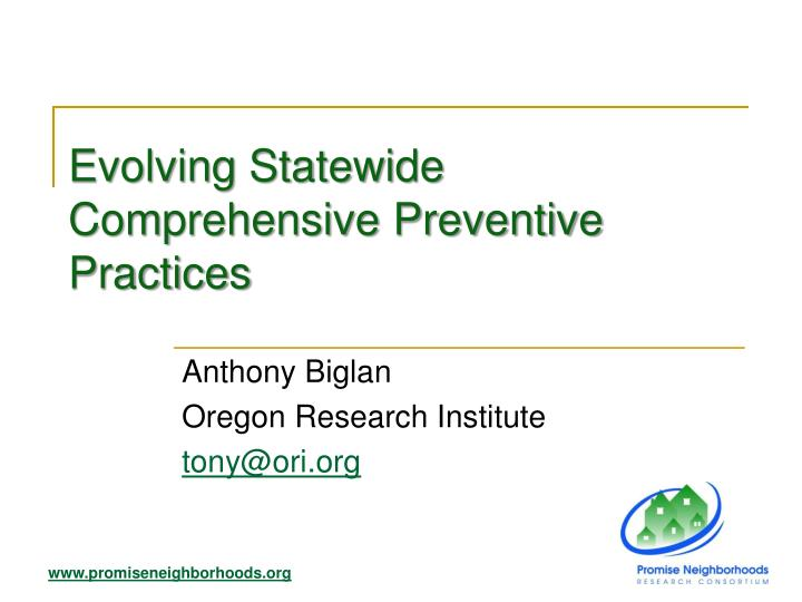 evolving statewide comprehensive preventive practices n.