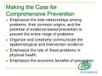 making the case for comprehensive prevention