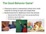 the good behavior game