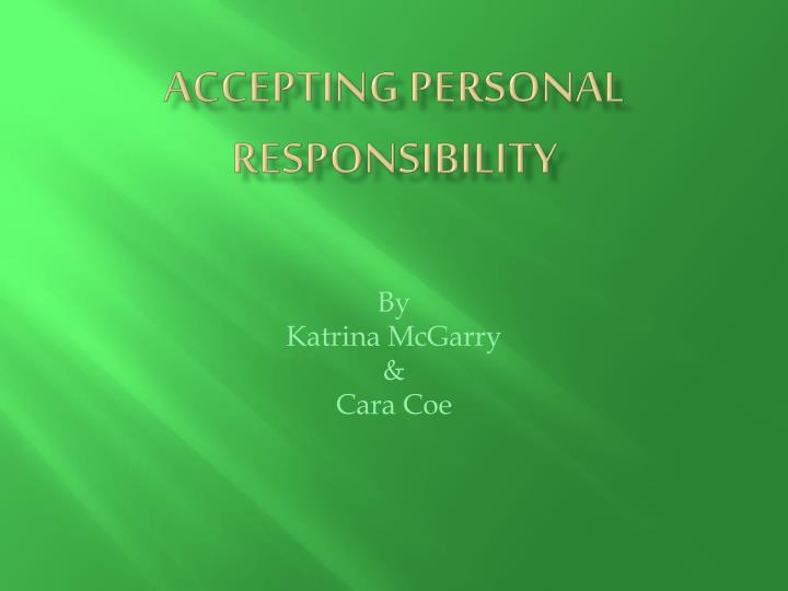 accepting personal responsibility n.