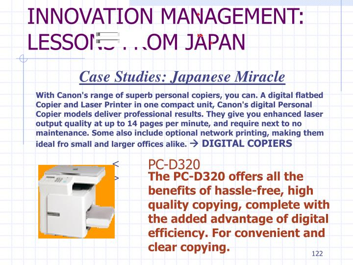 With Canon's range of superb personal copiers, you can. A digital flatbed Copier and Laser Printer in one compact unit, Canon's digital Personal Copier models deliver professional results. They give you enhanced laser output quality at up to 14 pages per minute, and require next to no maintenance. Some also include optional network printing, making them ideal fro small and larger offices alike.