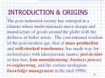 introduction origins11