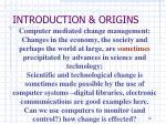 introduction origins6