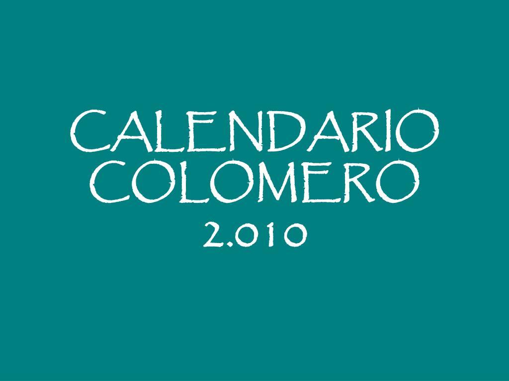 calendario colomero 2 010 l.