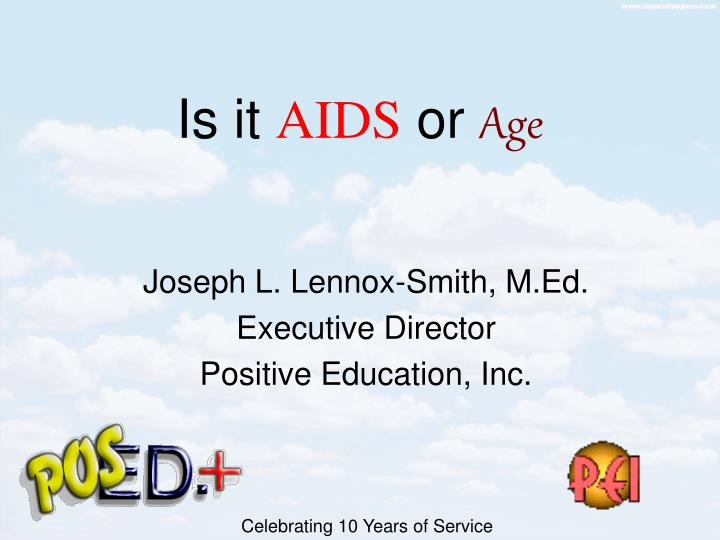 is it aids or age n.