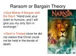 ransom or bargain theory
