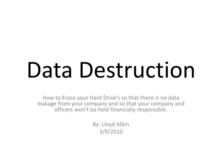 data destruction n.