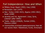 full independence how and when