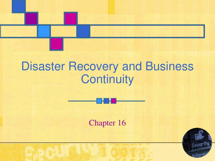 disaster recovery and business continuity n.