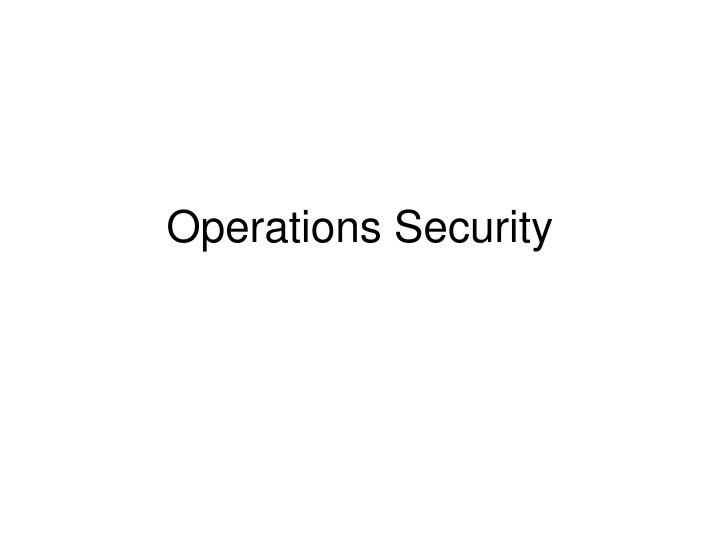 operations security n.