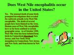 does west nile encephalitis occur in the united states