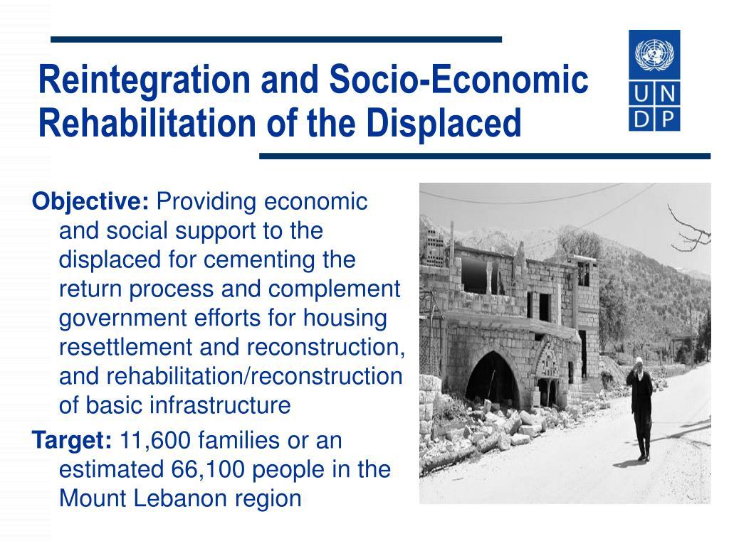 Reintegration and Socio-Economic Rehabilitation of the Displaced