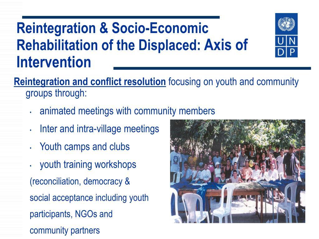 Reintegration & Socio-Economic Rehabilitation of the Displaced: