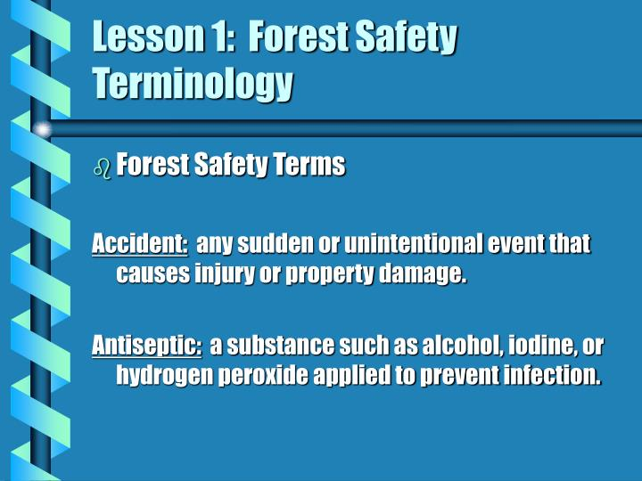 Lesson 1 forest safety terminology