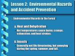 lesson 2 environmental hazards and accident prevention