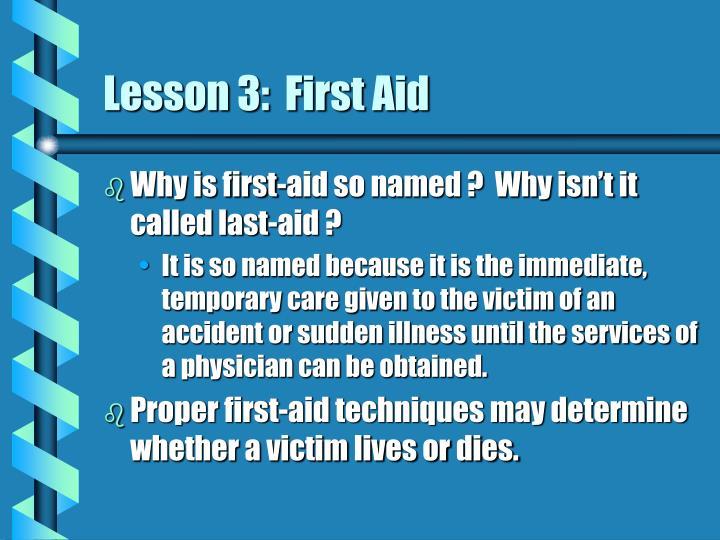 Lesson 3:  First Aid