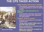 the cps takes action
