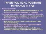three political positions in france in 1795