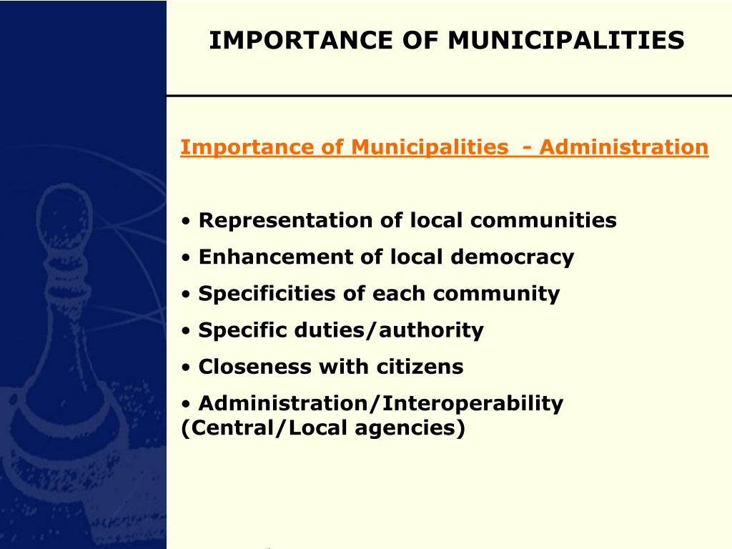 IMPORTANCE OF MUNICIPALITIES