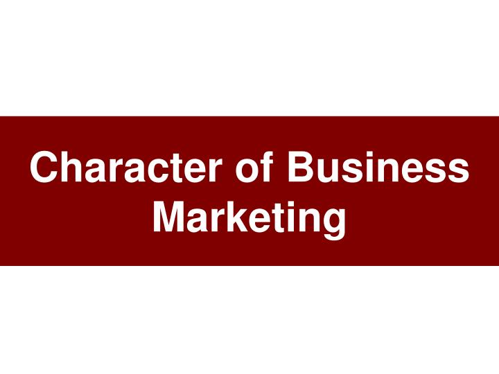 character of business marketing n.