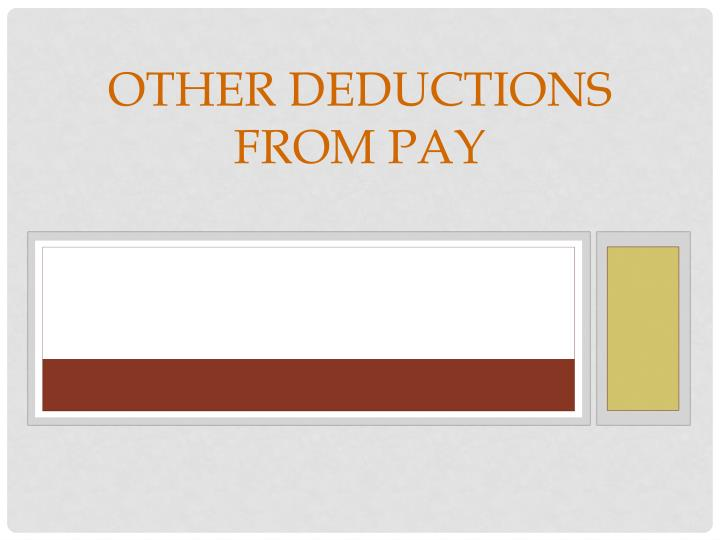 other deductions from pay n.