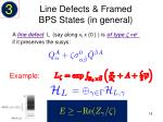 line defects framed bps states in general