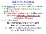 spin orbit coupling first some general comments