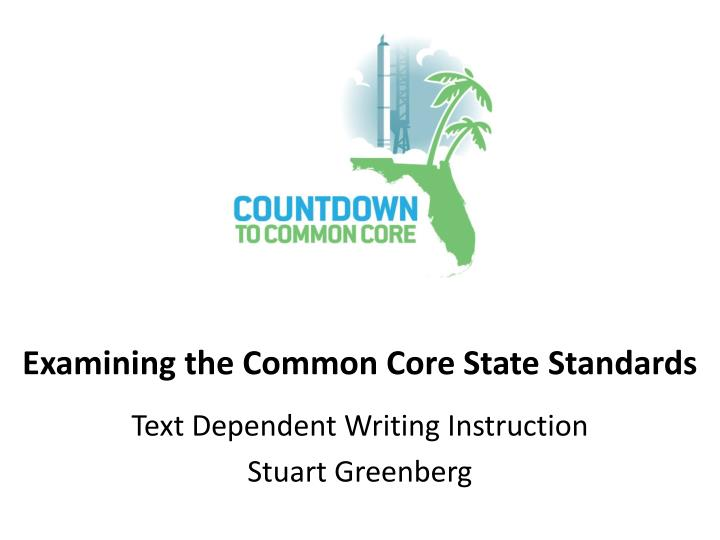 examining the common core state standards n.