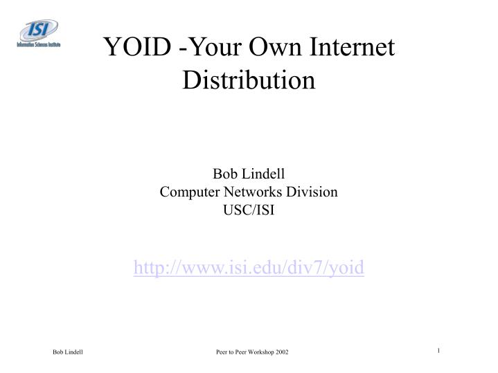 yoid your own internet distribution n.